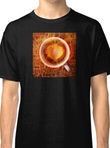 Burning love is in your feature. Classic T-Shirt