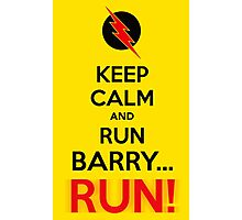 RUN BARRY RUN (The Reverse)! Photographic Print