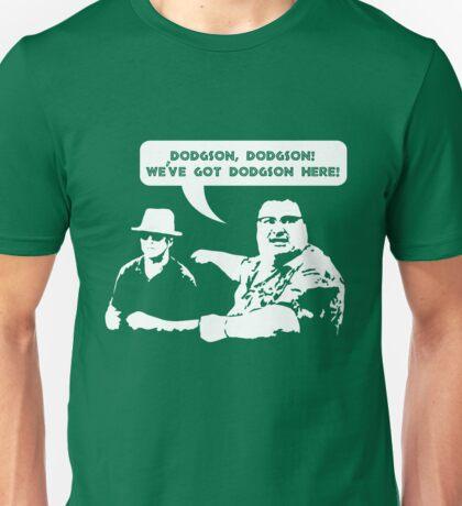 We've got Dodgson here! Unisex T-Shirt