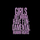 GIRLS JUST WANNA HAVE FUNDAMENTAL RIGHTS by Grace Richards