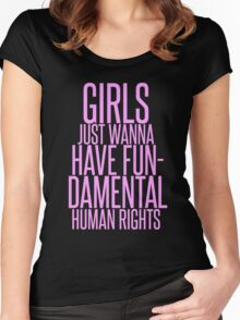 GIRLS JUST WANNA HAVE FUNDAMENTAL RIGHTS Women's Fitted Scoop T-Shirt