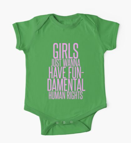 GIRLS JUST WANNA HAVE FUNDAMENTAL RIGHTS One Piece - Short Sleeve