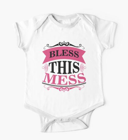 Bless this mess One Piece - Short Sleeve