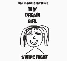 Bad Drawer Presents Dream Girl Baby Tee