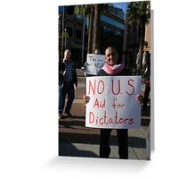 """No US Aid for Dictators"" Greeting Card"