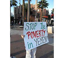 """Stop the Poverty in Yemen"" Photographic Print"