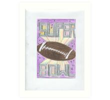 Super Bowl Football Art Print