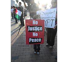 """No Justice No Peace"" Photographic Print"