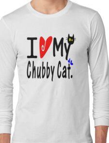 Love my Chubby Cat Long Sleeve T-Shirt