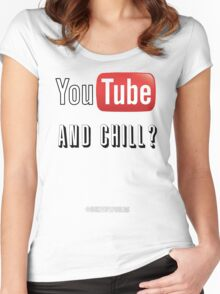 youtube and chill Women's Fitted Scoop T-Shirt