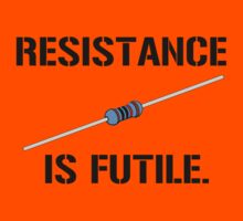 Resistance is Futile! by bigredbubbles6