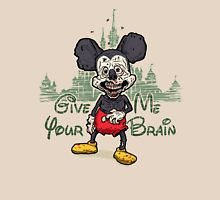 GiveMeYourBrain Unisex T-Shirt