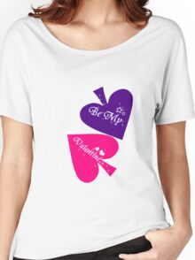 Be My Valentine. Women's Relaxed Fit T-Shirt