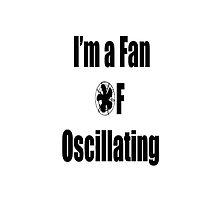 I'm a Fan of Oscillating by lyndseyart