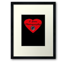 I Love Photography Shirt and Sticker Framed Print