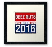 Deez Nuts Election 2016 Framed Print