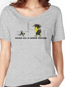 man vs a wild thing Women's Relaxed Fit T-Shirt