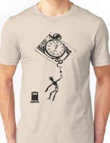 Time, Money and Your Life...Can you have it all? Unisex T-Shirt