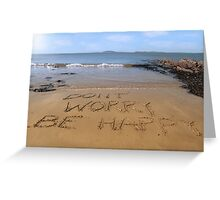 dont worry be happy beach Greeting Card