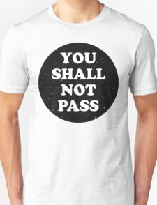 not pass T-Shirt