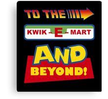 To The Kwik-E-Mart Canvas Print