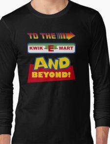 To The Kwik-E-Mart Long Sleeve T-Shirt