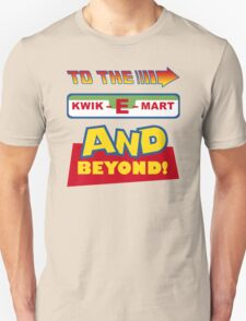 To The Kwik-E-Mart Unisex T-Shirt