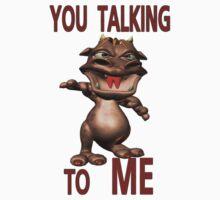 You Talking To ME .. fantasy dragon Baby Tee