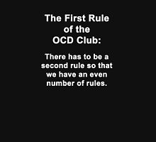 First Rule of the OCD Club Unisex T-Shirt