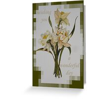 Wishing You A Wonderful Day Greeting Card