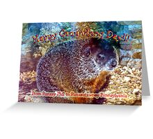 Happy Ground Hog Day to all! Greeting Card