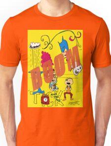 Tick Tick Tick BOOM! Unisex T-Shirt