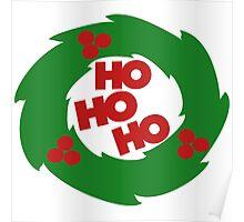 ho ho ho Christmas wreath Poster