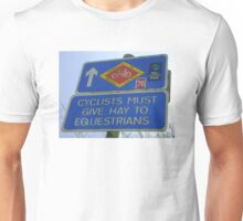 Cyclists must give Hay to Equestrians (cycleway sign) T-Shirt