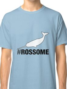 #Rossome Classic T-Shirt