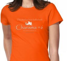 Charisma +6 (against hot guy) Womens Fitted T-Shirt