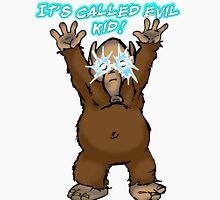 It's Called Evil Kid! Unisex T-Shirt