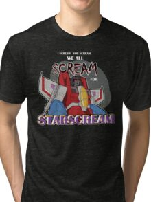 We All Scream for Starscream (dark tee) Tri-blend T-Shirt