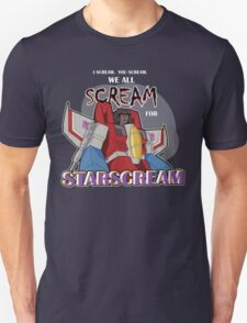 We All Scream for Starscream (dark tee) Unisex T-Shirt