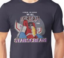 We All Scream for Starscream (dark tee) Unisex T-Shirt