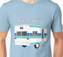 brb glamping Unisex T-Shirt