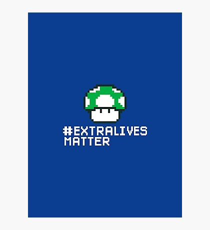 #Extra Lives Matter | Geek Gamer 1Up Mushroom with Slogan Photographic Print