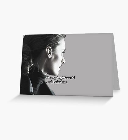 Kate Beckett weight of the world Greeting Card