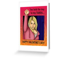 You Hold The Key To My TARDIS Greeting Card