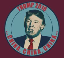 "Donald Trump Says ""China"" by gregbukovatz"