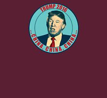 "Donald Trump Says ""China"" Unisex T-Shirt"
