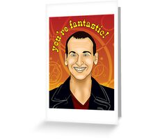 You're FANTASTIC! Greeting Card