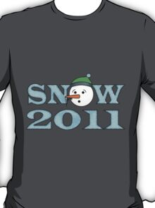 Snow 2011 T-Shirt