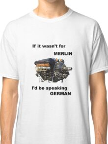 Ode to Rolls Royce Merlin Engine Classic T-Shirt