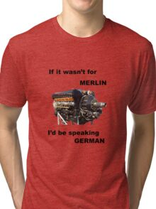 Ode to Rolls Royce Merlin Engine Tri-blend T-Shirt